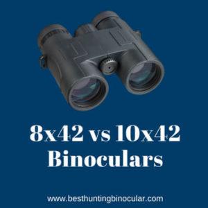 8x42 vs 10x42 binoculars