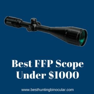 Best FFP Scope Under 1000 Dollars | Top 5 Recommended