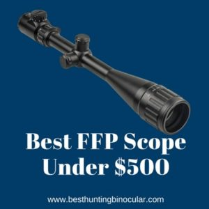 Best FFP Scope Under 500 Dollars