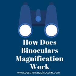 How Does Binoculars Magnification Work